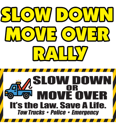 Slow Down Move Over Rally